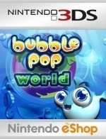 Bubble Pop World - n3ds eshop